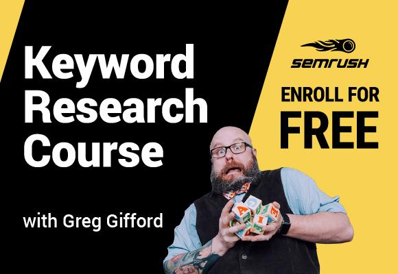SEMRush Keyword Research Course
